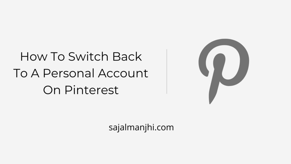 How To Switch Back To A Personal Account On Pinterest