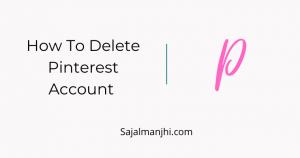 How To Delete Pinterest Account