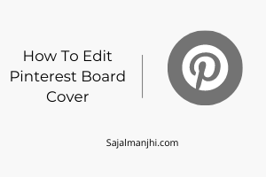 How To Edit Pinterest Board Cover