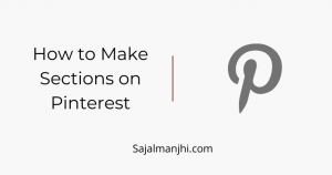 How to Make Sections on Pinterest
